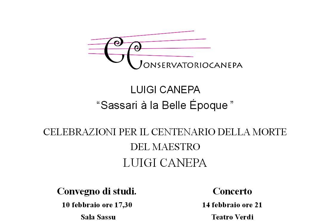 Conservatorio Canepa Celebrazioni per il centenario della morte del maestro Luigi Canepa Sassari 10 e 14 febbrio 2015