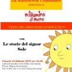 La Biblioteca Comunale di Santa Teresa Gallura aderisce all'iniziativa M'illumino di meno venerdì 13 febbraio 2015 con letture ad altra voce per i bimbi dai 3 a 6 anni.