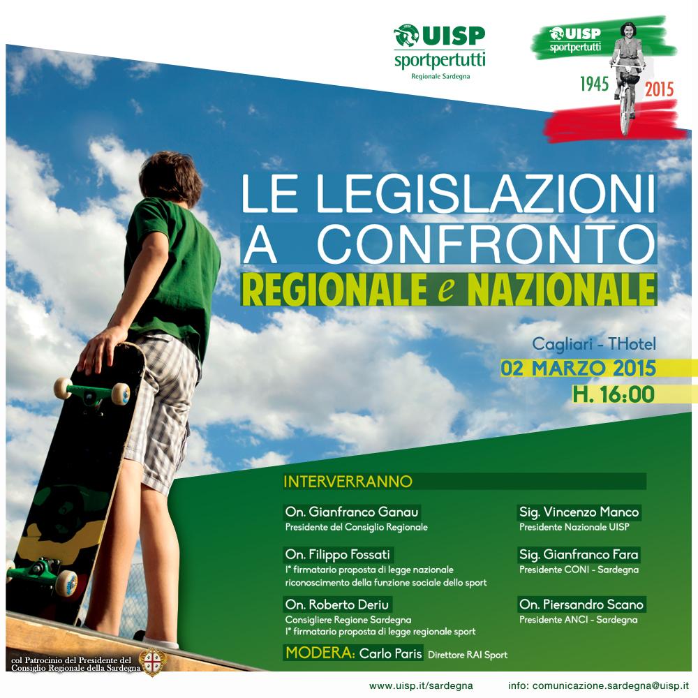 """Lunedì 2 marzo 2015 presso il THotel a Cagliari il Comitato Regionale UISP Sardegna presenta il Convegno """"Le Legislazioni a confronto - Nazionale e Regionale"""" e dedicato al confronto sulle nuove proposte di legge sullo sport."""