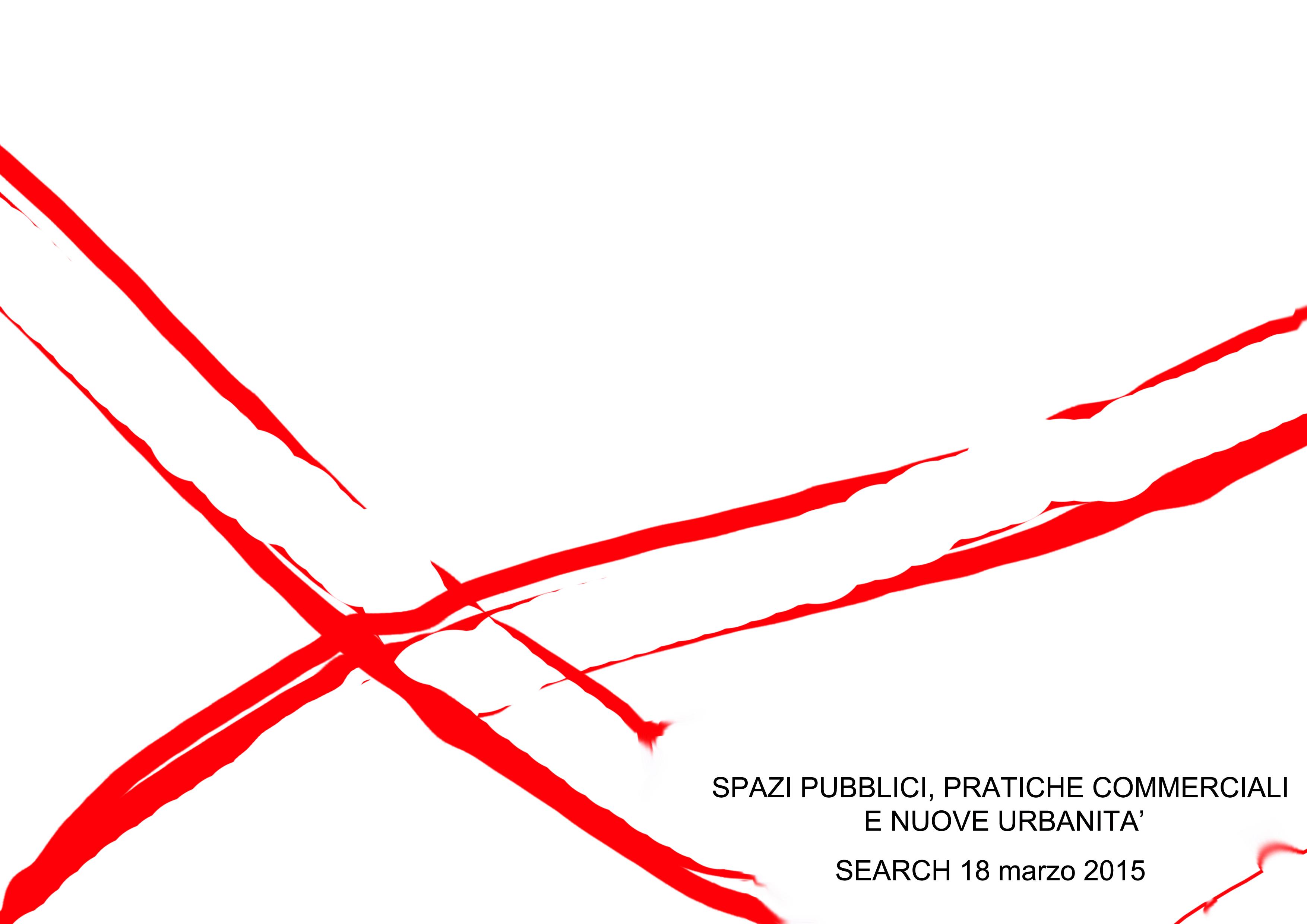 """Musei Civici di Cagliari conferenza """"Spazi pubblici, pratiche commerciali e nuove urbanità"""" mecoledì 18 marzo 2015."""