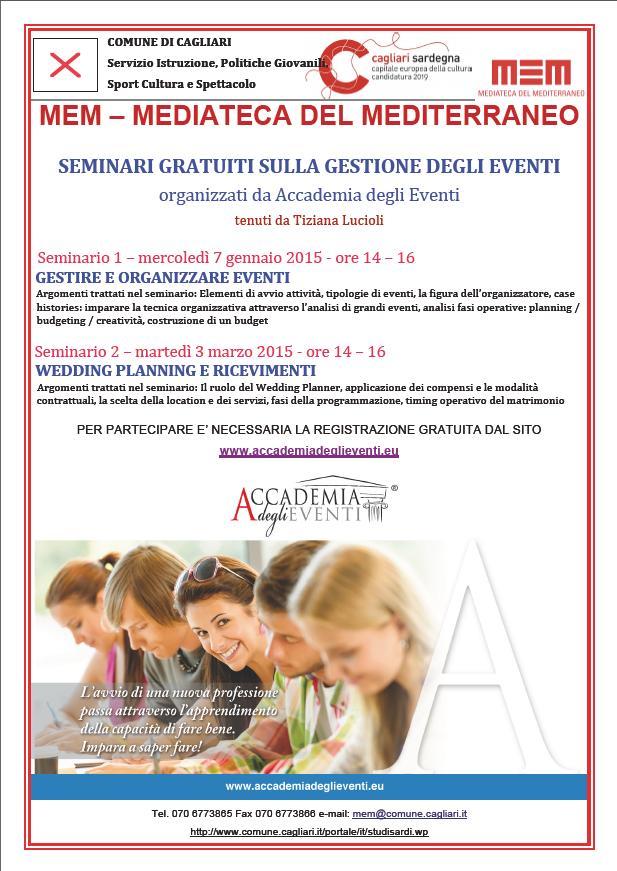 MEM Cagliari 3 marzo 2015 Seminari gratuiti sulla gestione degi eventi  tenuti da Tiziana Lucioli locandina