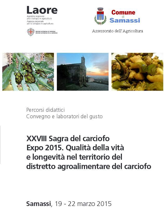 XXVIII Sagra del Carciofo Samassi 19  - 22 marzo 2015 percorsi didattici e convegno sul carciofo