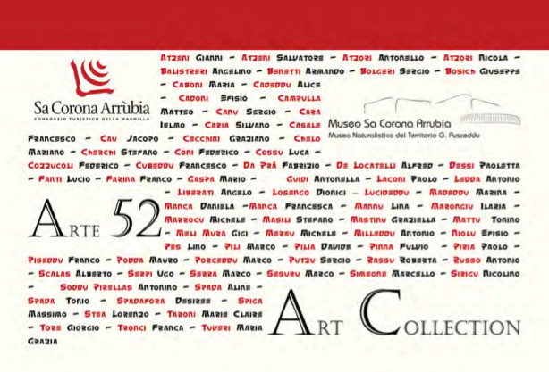 "arte52 art collection. Mostra collettiva ""Arte52 - Art Collection"" dal 15 marzo 2015 al 19 aprile 2015 al Museo Naturalistico del Territorio ""G. Pusceddu""."