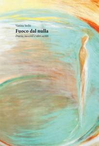 """Venerdì 6 Marzo 2015 presso la Biblioteca Comunale di Oristano presentazione del libro """"Fuoco dal nulla""""  dell'intellettuale oristanese Vanina Sechi."""