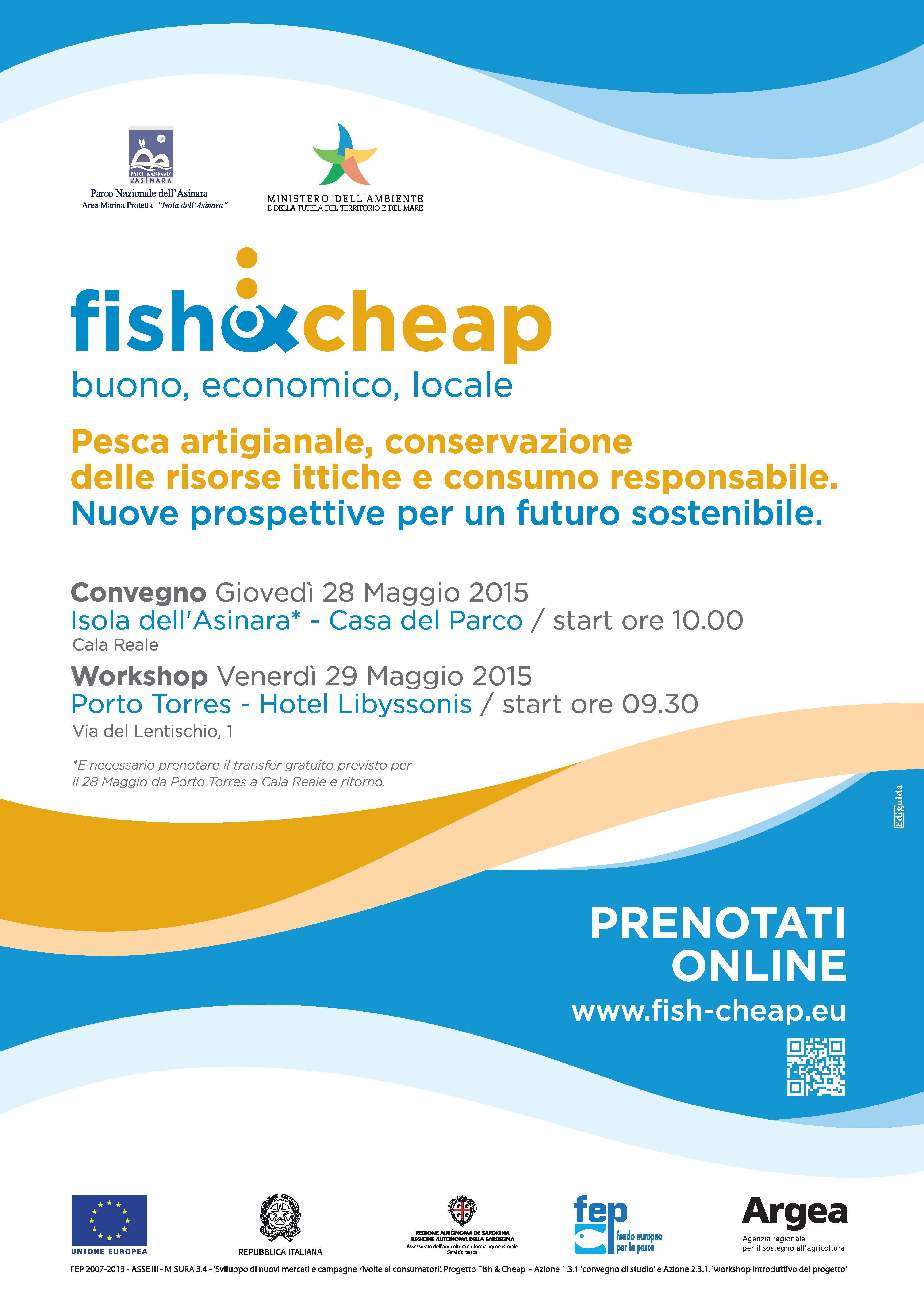 Presentazione Progetto Europeo FISH&CHEAP Sassari 26 maggio 2015 Sala dei Benefattori – Biblioteca Universitaria