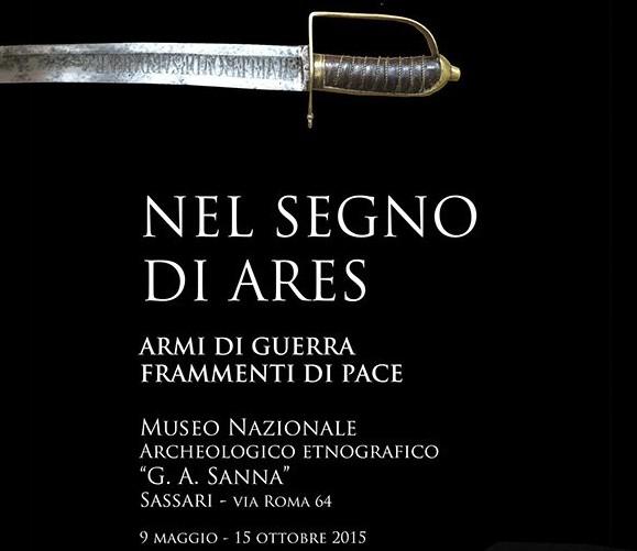 """Al Museo Sanna di Sassari una mostra per raccontare la Grande Guerra """"Nel segno di Ares. Armi di guerra, frammenti di pace"""". Visitabile fino al 15 ottobre 2015."""