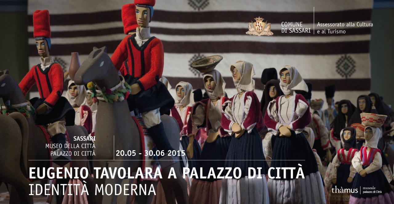 """Al Museo della Città di Sassari la mostra """"Eugenio Tavolara. L'identità moderna"""" visitabile dal 20 maggio al 30 giugno 2015."""