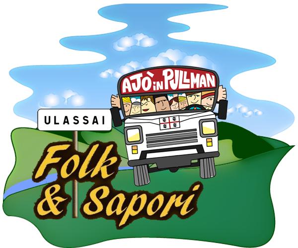 Ajò in pullman a... Ulassai per Folk&Sapori 1 agosto 2015