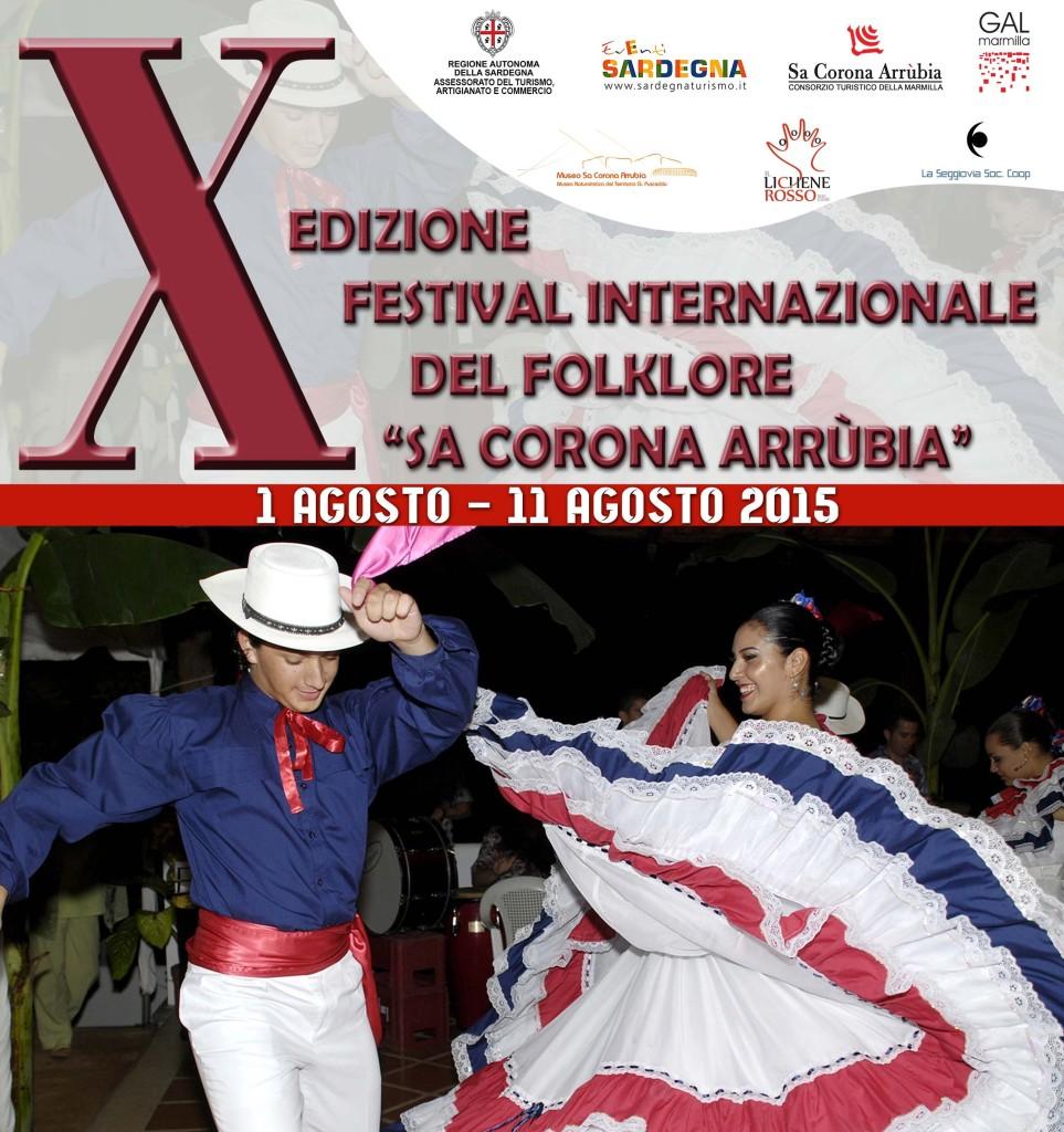 X EDIZIONE FESTIVAL INTERNAZIONALE DEL FOLKLORE SA CORONA ARRÙBIA dal 1 al 11 agosto 2015.