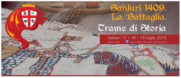 Sanluri 1409. La Battaglia. Trame di Storia Sanluri 17-18-19 luglio 2015.