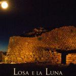 Visita Guidata notturna al Nuraghe Losa – Losa e la Luna – Sabato 29 Agosto 2015