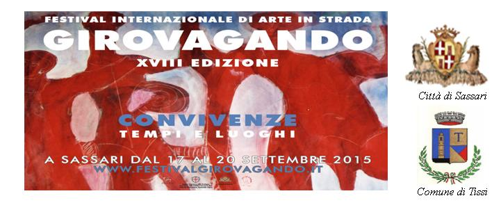 Festival Internazionale di Arte in Strada Girovagando Sassari settembre 2015. Gran finale Domenica 20 settembre 2015 ai Giardini Pubblici di Sassari per il 18° Girovagando Festival Internazionale di Arte in Strada.