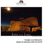 Losa e la Luna visita guidata per il 26 settembre 2015 al chiaro di luna.