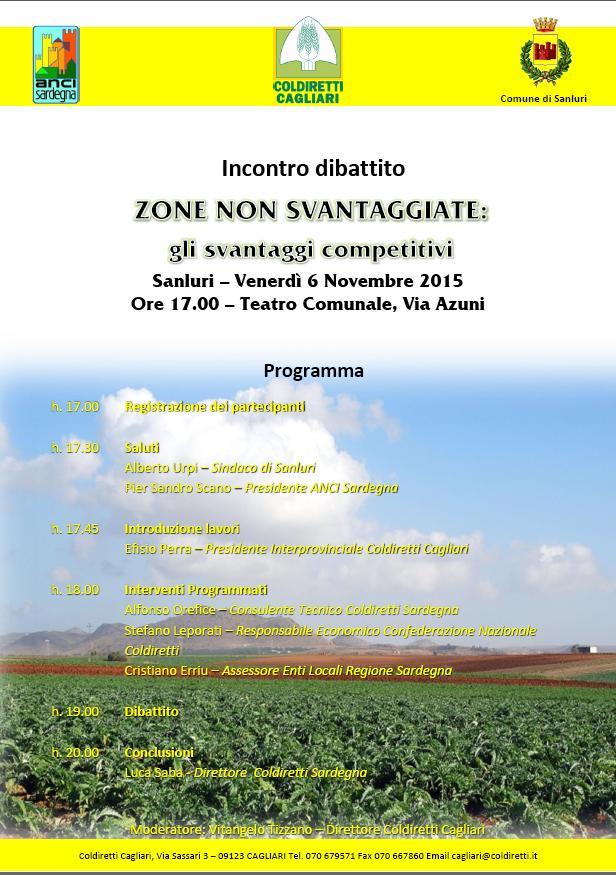 Venerdì 6 novembre 2015 a Sanluri nel pomeriggio si terrà un incontro-dibattito promosso da Coldiretti Cagliari, in collaborazione con il Comune locale e l'Anci Sardegna, per discutere dei criteri di classificazione delle zone svantaggiate.