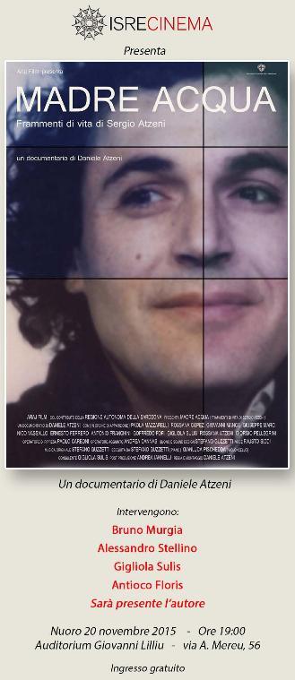 ISRECINEMA presenta MADRE ACQUA documentario su Sergio Atzeni Nuoro 20 novembre 2015