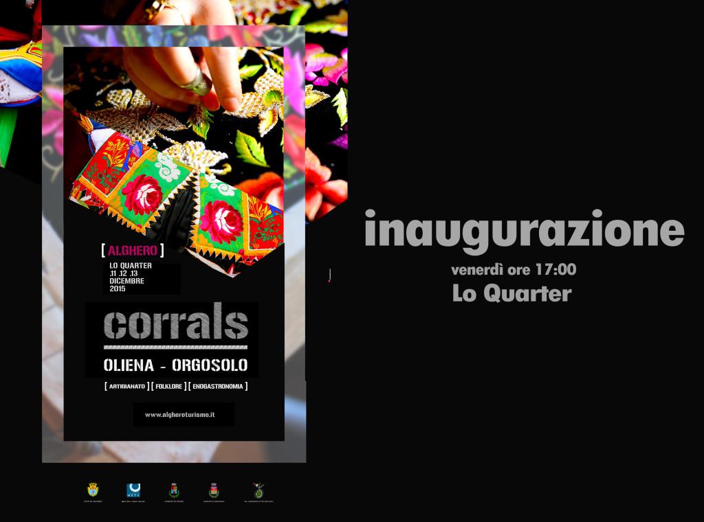 Tutto pronto per l'apertura di Corrals Oliena e Orgosolo a l'Alguer, la festa delle tradizioni con mercati artigianali, prodotti tipici, folklore, mostre, preparazione dei piatti tradizionali. L'appuntamento è per venerdì prossimo, 11 Dicembre 2015 alle 17,00 a Lo Quarter.