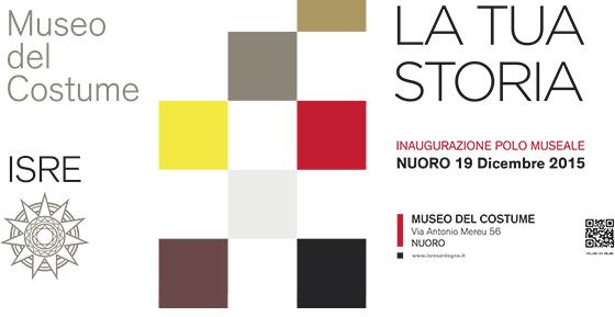 Museo del Costume ISRE La Tua Storia inaugurazione Nuoro 19 dicembre 2015