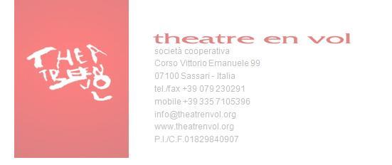 Theatre en Vol Societa Cooperativa Sassari. Theatre en Vol mette in scena al Teatro Civico di Sassari la storia del partigiano Gavino Cherchi. Dal 20 al 23 gennaio 2016 tre spettacoli serali e quattro matinée per le scuole.