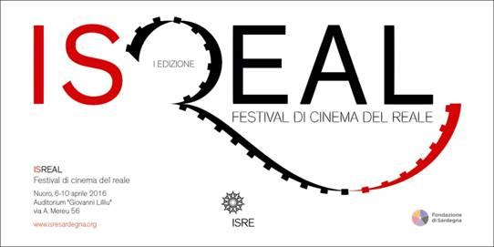 ISREAL PRIMA EDIZIONE DEL FESTIVAL DI CINEMA DEL REALE ISRE NUORO DAL 6 AL 10 APRILE 2016