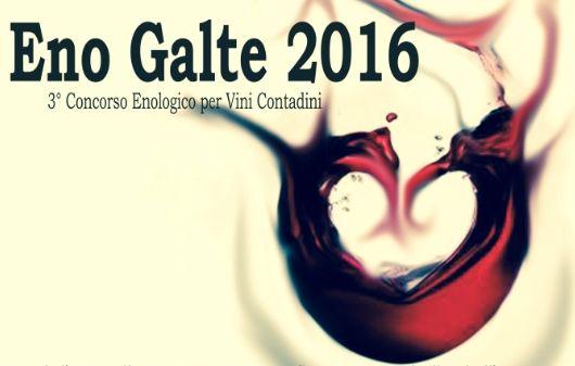 Al via EnoGalte 2016, il concorso dei vini contadini di Galtellì giunto alla terza edizione.