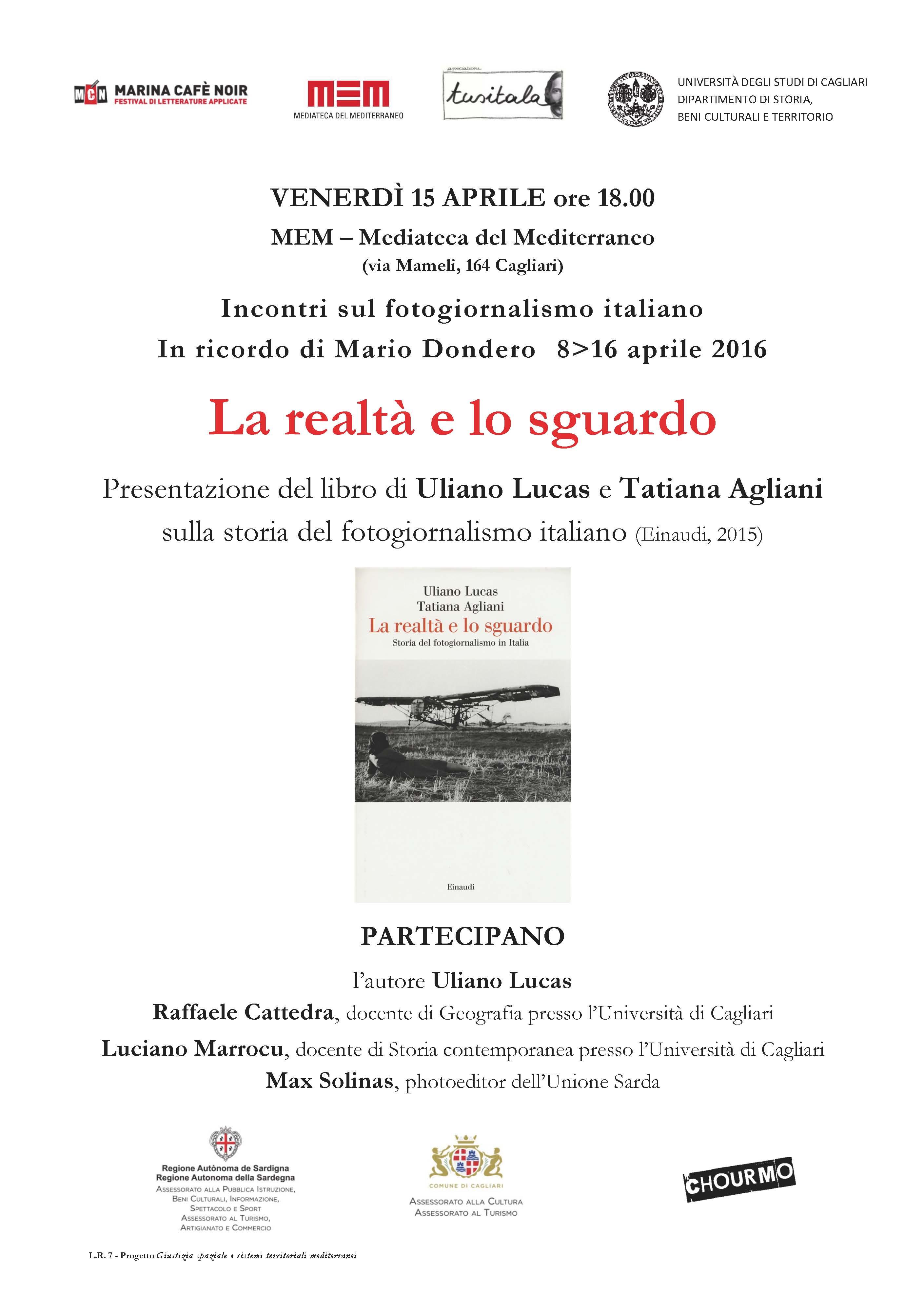Venerdì 15 aprile 2016 alla MEM Mediateca del Mediterraneo presentazione del libro di Uliano Lucas e Tatiana Agliani La realtà e lo sguardo.