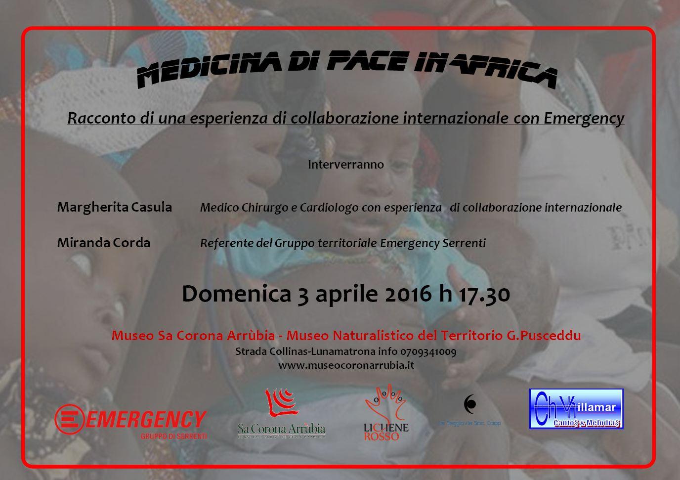 """""""Medicina di Pace in Africa"""" Racconto di una collaborazione con Emergency. Evento al Museo naturalistico del territorio """"G. Pusceddu"""" 3 aprile 2016."""