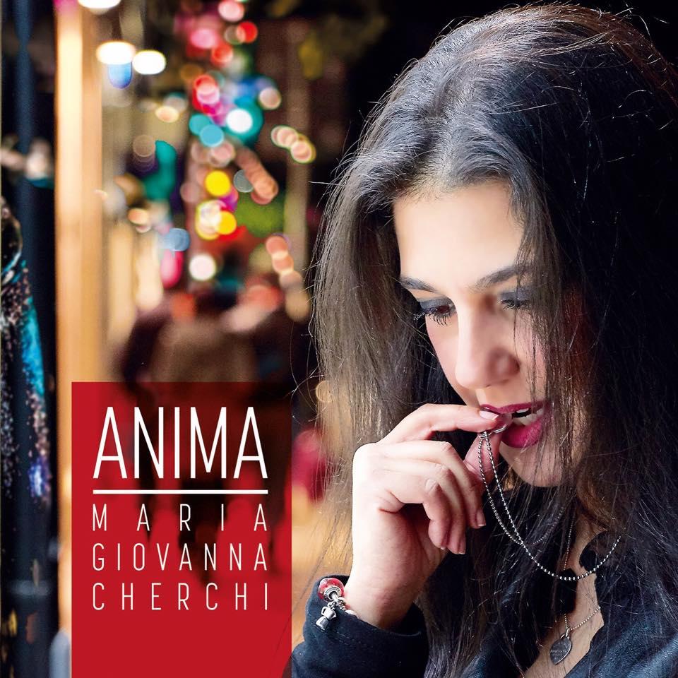 Anima il nuovo Album di Maria Giovanna Cherchi che presenterà il 20 maggio 2016 nella serata di apertura a Monte d'Accodi della Cavalcata Sarda 2016.