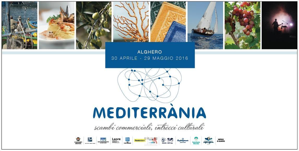 Mediterrania evento culturale e commerciale del maggio 2016 ad Alghero stagione turistica 2016. Mediterrània gli Eventi del 2016 ad Alghero per il mese di Maggio.