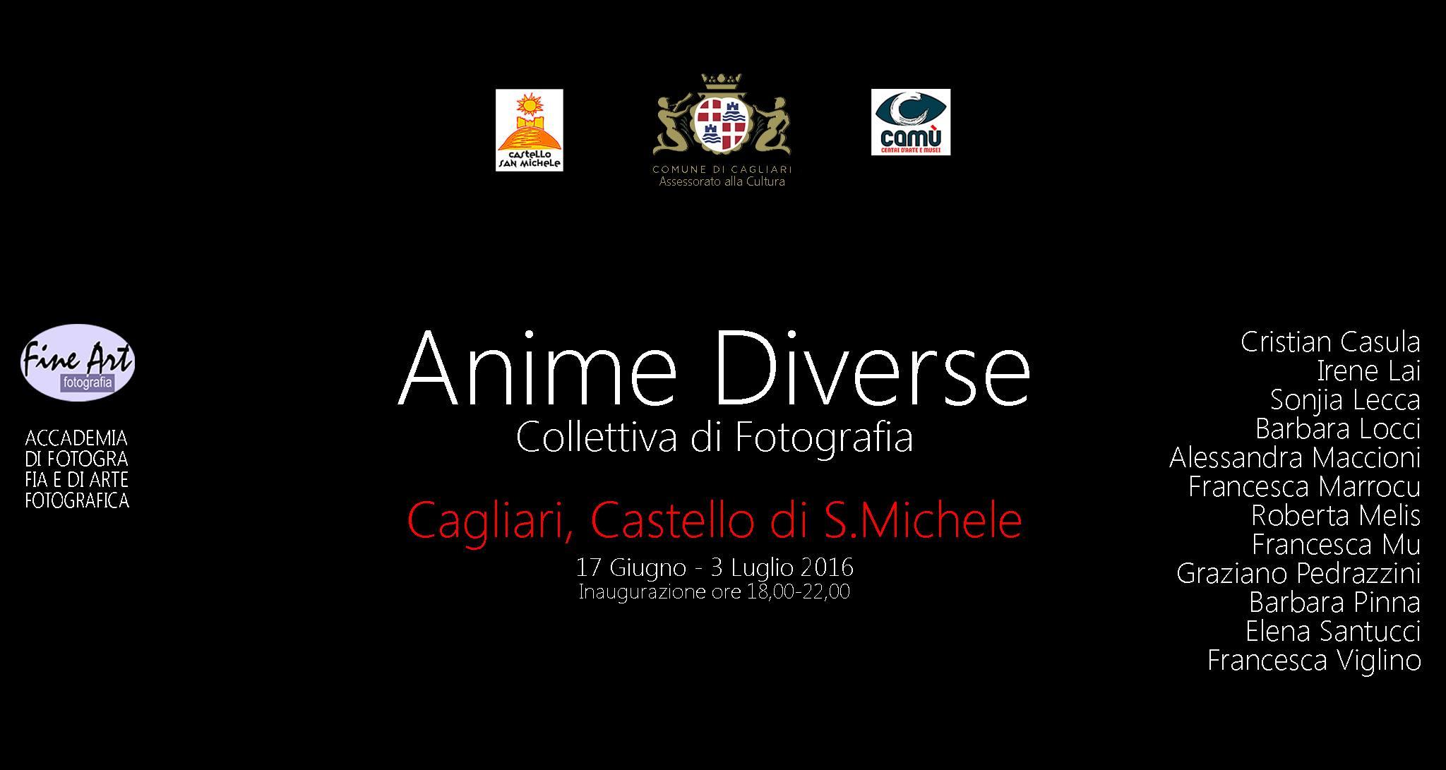 Anime Diverse Collettiva Fotografica giugno luglio 2016 locandina. ANIME DIVERSE Collettiva Fotografica - Scuola d'arte fotografica Fine Art - visitabile fino al 3 luglio 2016 Cagliari Castello San Michele.