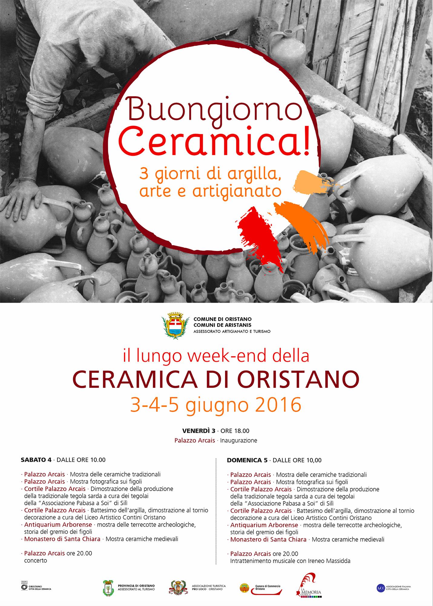 Buongiorno Ceramica 2016 Oristano programma. Buongiorno ceramica a Oristano il lungo week end della ceramica tradizionale. Da venerdì 3 a domenica 5 giugno 2016 il centro storico di Oristano metterà in mostra le bellezze prodotte dai maestri ceramisti d'Italia.
