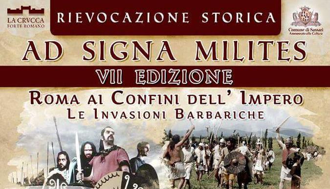 Rievocazione Storica Parco Ad Signa Milites - Castrum Romano La Crucca Sassari 18 settembre 2016 Le Invasioni Barbariche.