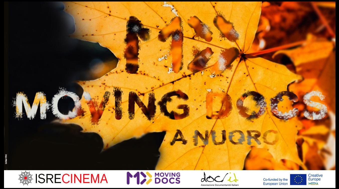 L'AUTUNNO PORTA A NUORO IL MEGLIO DEL CINEMA DOCUMENTARIO INTERNAZIONALE. Dal 9 novembre 2016 nell'auditorium dell'ISRE torna MOVING DOCS con tre imperdibili proiezioni.