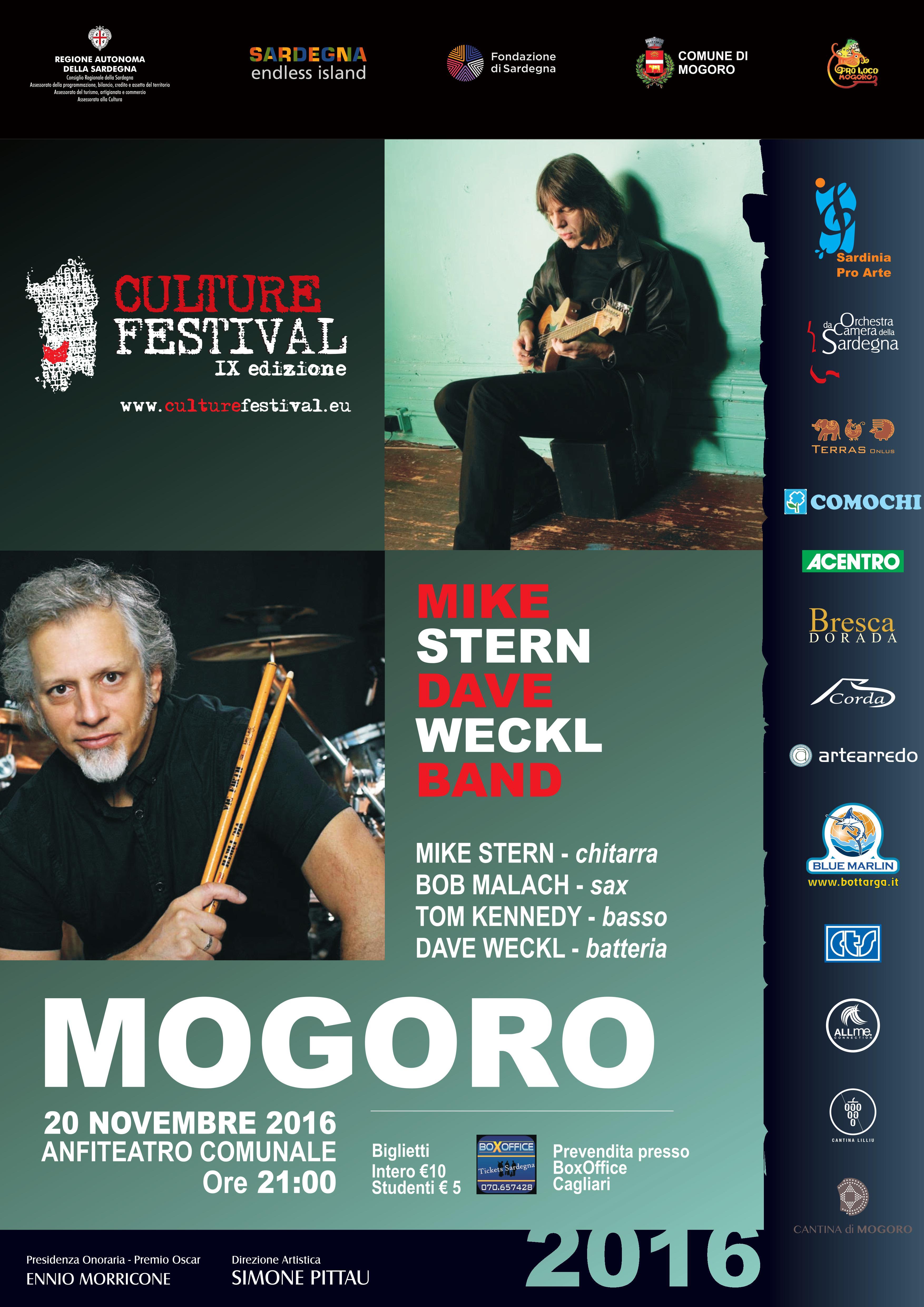 Ancora un evento targato Culture Festival con una band statunitenste di all star, che a Mogoro il prossimo 20 novembre vedrà sul palco dell'anfiteatro comunale il quartetto capitanato dal chitarrista MIKE STERN e dal batterista DAVE WECKL, con TOM KENNEDY al basso e BOB MALACH al sax.