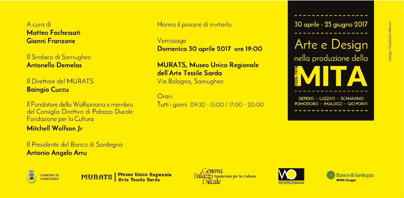 Arte e Design nella Produzione della MITA.1926-1976 è il titolo della nuova mostra che animerà le sale del MURATS - Museo Unico Regionale dell'Arte Tessile Sarda - di Samugheo, dal 30 Aprile al 26 Giugno 2017.