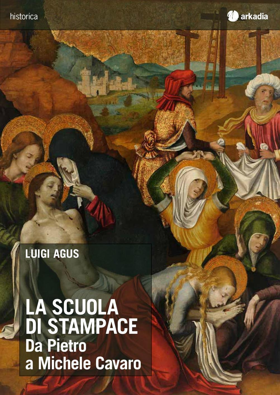 LA SCUOLA DI STAMPACE Da Pietro a Michele Cavaro di Luigi Agus