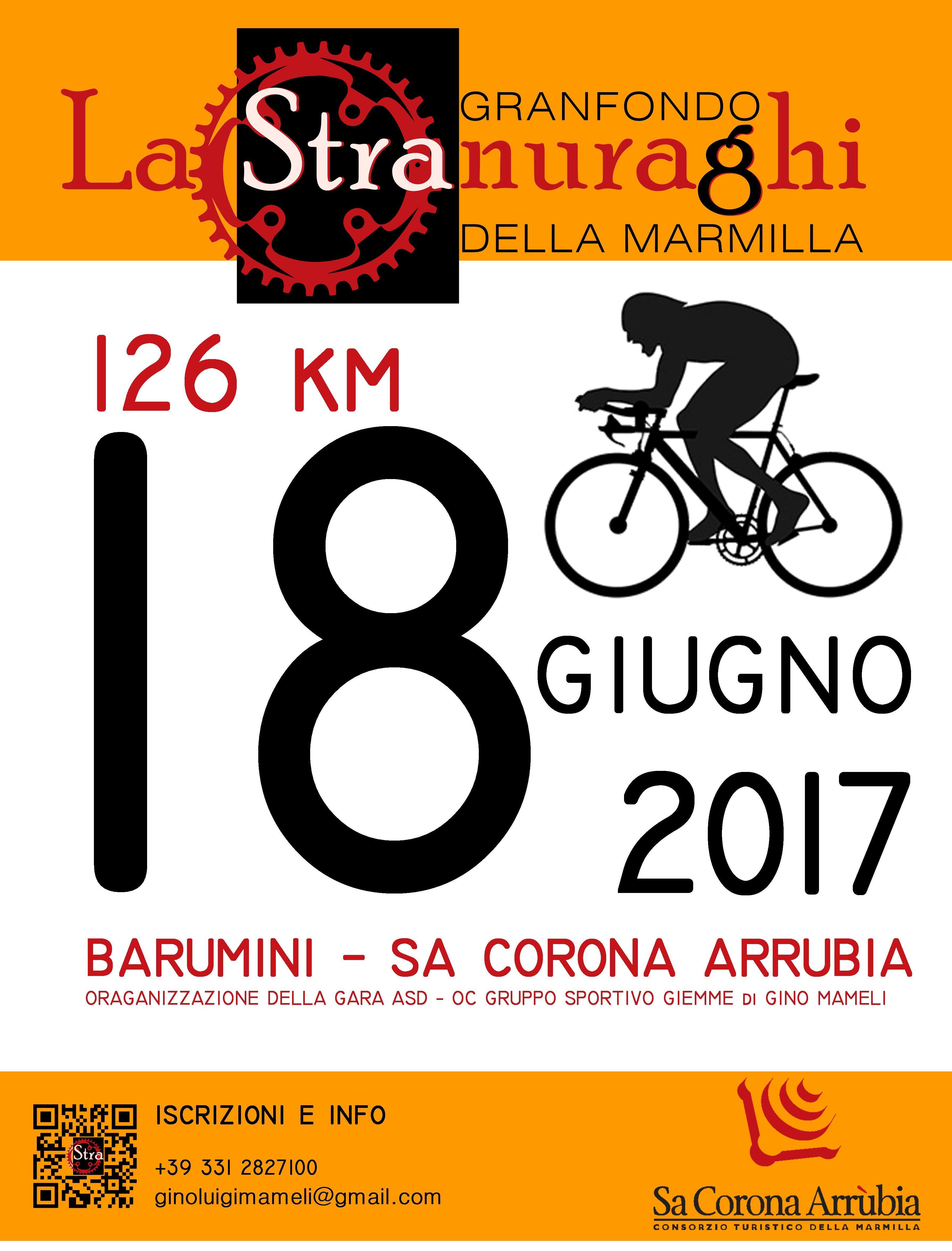 La gara ciclistica denominata LA STRANURAGHI – GRANFONDO DELLA MARMILLA si terrà il 18 giugno 2017