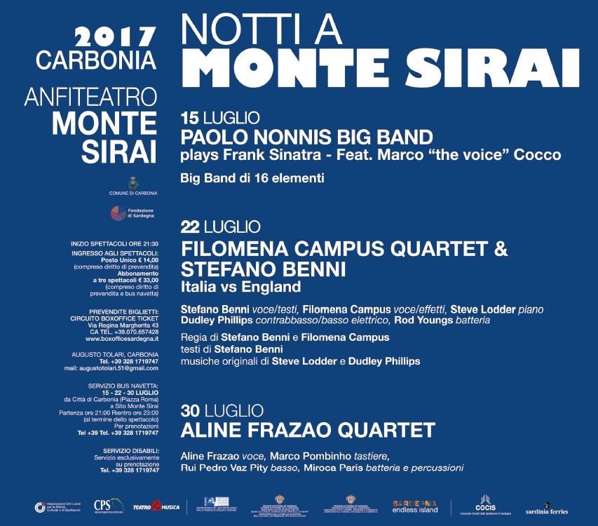 Programma Notti a Monte Sirai 2017. Prende il via il prossimo 15 luglio la rassegna Notti a Monte Sirai. A fare da sfondo all'evento, il suggestivo Anfiteatro di Monte Sirai.