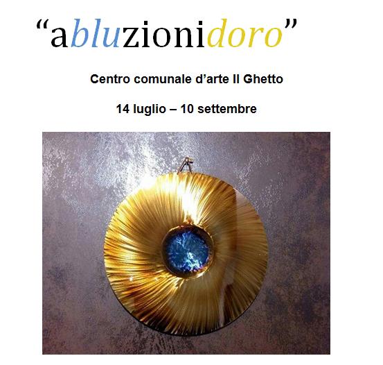 """""""abluzionidoro"""" mostra dello scultore Roberto Ziranu sale del Ghetto a Cagliari dal 14 luglio al 10 settembre 2017"""