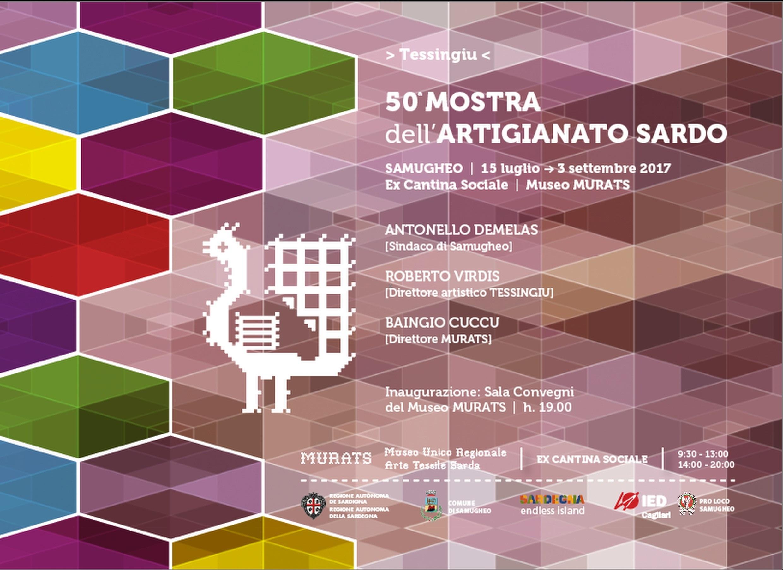 Tessingiu 50ª Mostra dell'Artigianato Sardo dal 15 luglio al 3 settembre 2017 presso il Museo MURATS di Samugheo