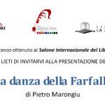Presentazione del libro La danza della Farfalla di Pietro Marongiu presso l'Antiquarium Arborense di Oristano martedì 29 agosto ore 21.45.