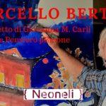 Mostra personale di pittura di Marcello Bertini sul paesaggio toscano e sardo