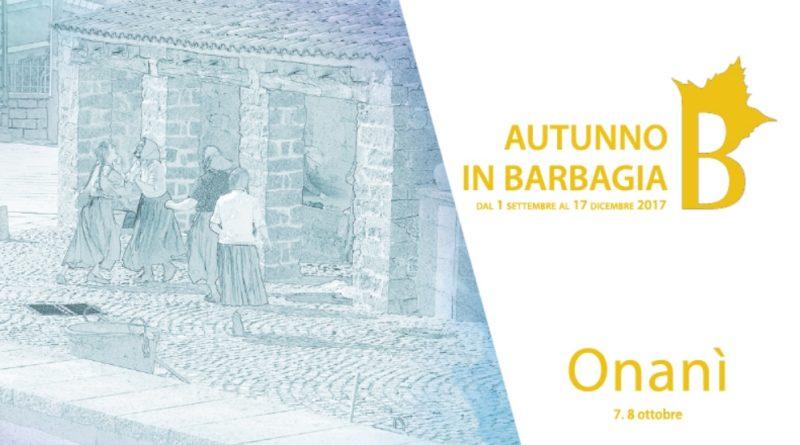 Onanì Cortes Apertas 7 e 8 ottobre 2017 ecco il programma completo. Autunno in Barbagia a Onanì 7 e 8 ottobre 2017.