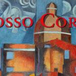ROSSO CORSO Mostra Personale di Pittura di Giorgio Corso presso Hotel Italia a Cagliari dal 20 ottobre 2017 fino al 26 gennaio 2018.