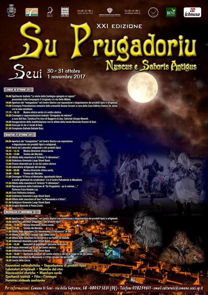 Su Prugadoriu 2017. Su Prugadoriu 2017 da lunedì 30 ottobre a mercoledì 1 novembre a Seui ecco il Programma Completo e gli Eventi collegati.
